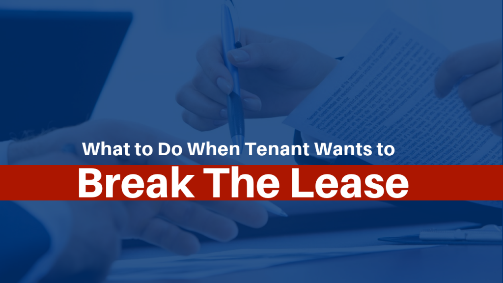 Tenant Wants to Break Lease
